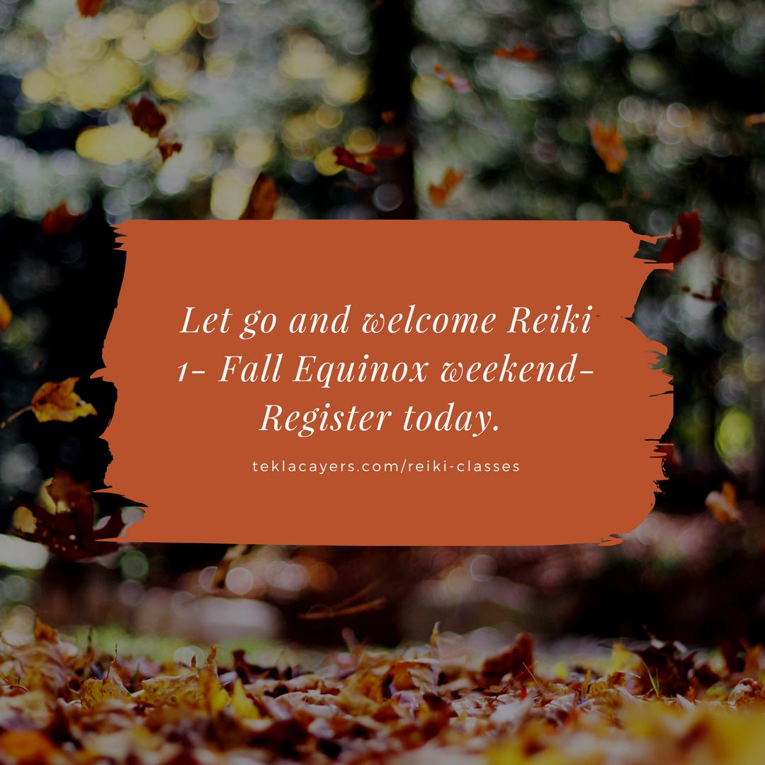 Reiki 1 Fall equinox